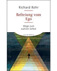 Befreiung vom Ego