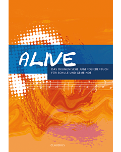 Alive - Das ökumenische Jugendliederbuch