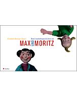 Neue Lausbubengeschichten von Max und Moritz