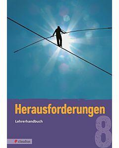 Herausforderungen 8 - Lehrerhandbuch
