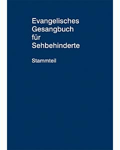 Evangelisches Gesangbuch - Ausgabe für Sehbehinderte, Stammteil