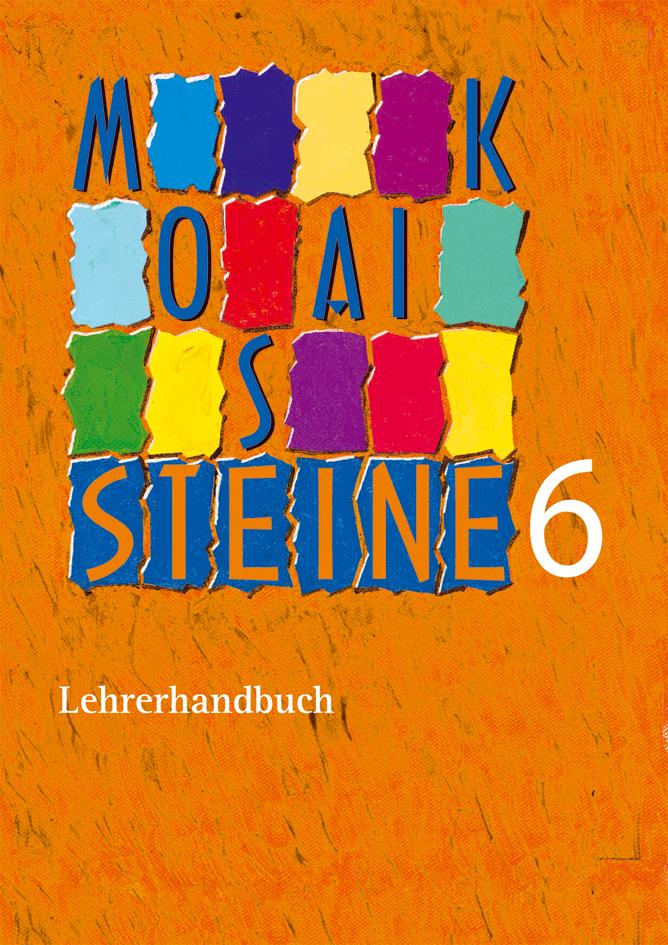 Mosaiksteine 6 - Lehrerhandbuch