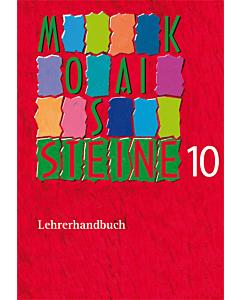 Mosaiksteine 10 - Lehrerhandbuch