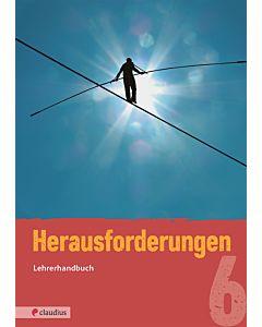 Herausforderungen 6 - Lehrerhandbuch